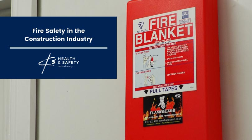Fire Safety in the Construction Industry