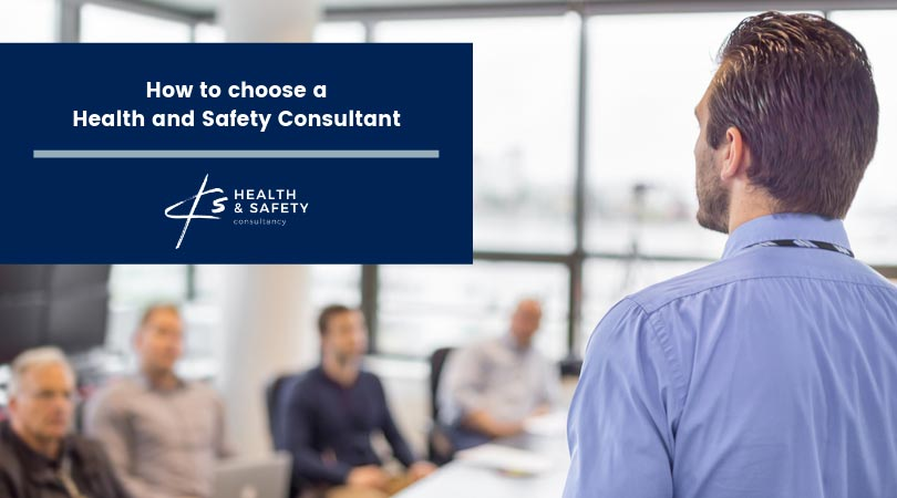 How to choose a Health and Safety Consultant